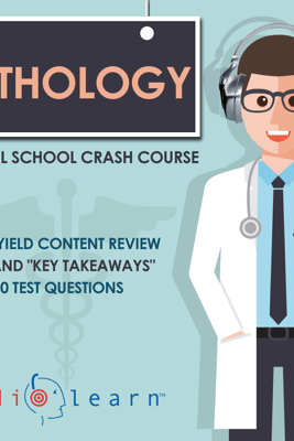 Pathology: Medical School Crash Course (Unabridged) - AudioLearn Medical Content Team