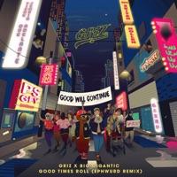 Good Times Roll (Ephwurd Remix) - Single - GRiZ & Big Gigantic mp3 download