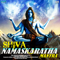 Shiva Namaskaratha Mantra Somana Chaudhary & Lav Poddar