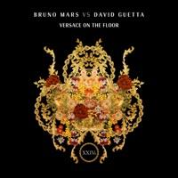 Versace On The Floor (Bruno Mars vs. David Guetta) - Single - Bruno Mars & David Guetta mp3 download