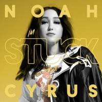 I'm Stuck - Single - Noah Cyrus mp3 download