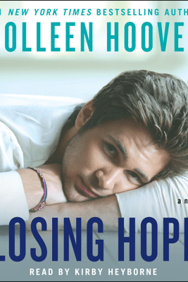 Losing Hope (Unabridged) - Colleen Hoover