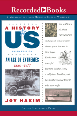 The Age of Extremes: Book 8 (1880-1917) - Joy Hakim
