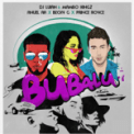 Free Download DJ Luian, Mambo Kingz & Anuel AA Bubalu (feat. Becky G & Prince Royce) Mp3