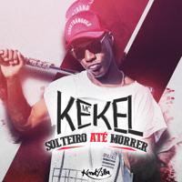 Solteiro Até Morrer Mc Kekel
