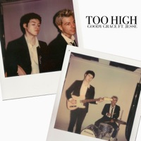Too High (feat. Jesse) - Single - Goody Grace mp3 download