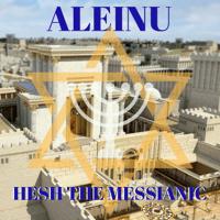 Aleinu Hesh The Messianic MP3
