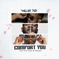 Comfort You (feat. Tory Lanez & Popcaan) - Single - Willie X.O mp3 download