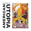 David Byrne - American Utopia  artwork