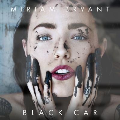 Black Car - Miriam Bryant mp3 download