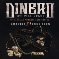 Dinero (feat. Ñengo Flow) [Official Remix] Amarion
