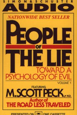 People of the Lie Vol. 1 (Abridged) - M. Scott Peck