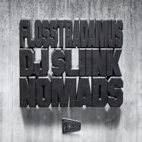 Nomads - Single - Flosstradamus & Dj Sliink mp3 download