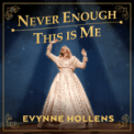 Free Download Evynne Hollens The Greatest Showman: Never Enough / This is Me Mp3