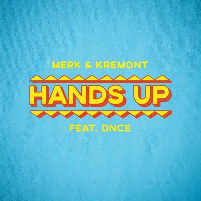 Hands Up - Merk & Kremont Feat. DNCE mp3 download