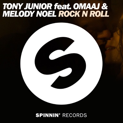 Rock N Roll - Tony Junior Feat. Omaaj & Melody Noel mp3 download
