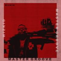 Master Groove - Single - Wizkid