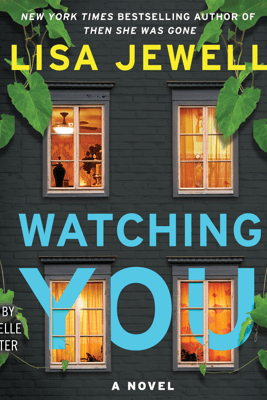 Watching You (Unabridged) - Lisa Jewell