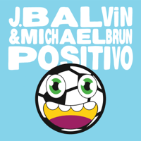 Positivo J Balvin & Michael Brun MP3