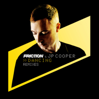 Dancing (Dawn Wall Remix) Friction & JP Cooper