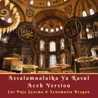 Assalamualaika Ya Rasul (Versi Aceh) Cut Puja Syarma & Xenomutia Dragon