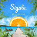 Free Download Sigala, Ella Eyre & Meghan Trainor Just Got Paid (feat. French Montana) Mp3