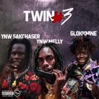 Twin #3 (feat. GlokkNine, YNW Melly) - Single - YNW SakChaser, GlokkNine & YNW Melly mp3 download