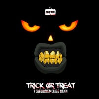 Trick or Treat (feat. Mexico Rann) - Single - Duffie mp3 download