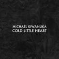 Free Download Michael Kiwanuka Cold Little Heart (Radio Edit) Mp3