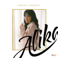 Perfect Moment - Alika