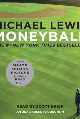 Moneyball: The Art of Winning an Unfair Game (Unabridged) - Michael Lewis