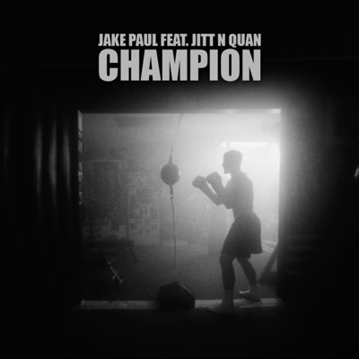Champion - Jake Paul Feat. Jitt N Quan mp3 download