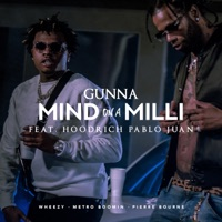 Mind On a Milli (feat. Hoodrich Pablo Juan) - Single - Gunna mp3 download