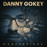 Masterpiece (Radio Version) Danny Gokey