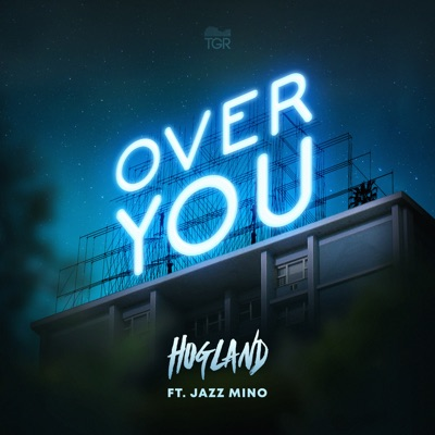 Over You - Hogland Feat. Jazz Mino mp3 download