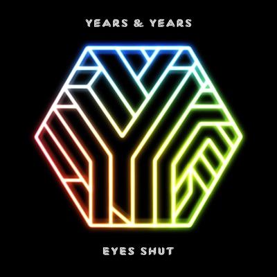 Eyes Shut (Sam Feldt Remix) - Years & Years mp3 download