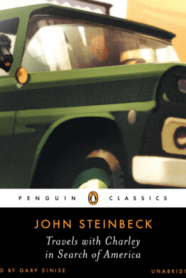 Travels with Charley in Search of America (Unabridged) - John Steinbeck