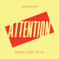 Attention (Remix) [feat. Kyle] - Single - Charlie Puth mp3 download
