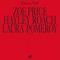 Zoe Price Yaleesa Hall