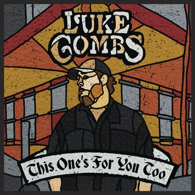 Beautiful Crazy-This One's for You Too (Deluxe Edition) - Luke Combs mp3 download