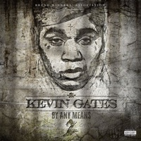 By Any Means 2 - Kevin Gates mp3 download
