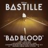 Bastille - Bad Blood (Bonus Track Version)  artwork