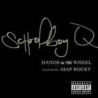 Hands On The Wheel (feat. A$AP Rocky) - Single - ScHoolboy Q mp3 download