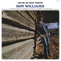 You're My Best Friend Don Williams MP3