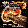 Whitey Morgan and the 78's - Hard Times and White Lines  artwork