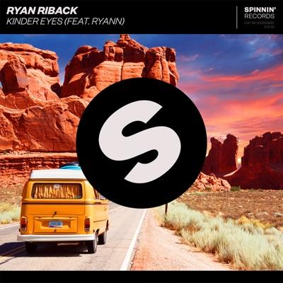 Kinder Eyes - Ryan Riback Feat. Ryann mp3 download
