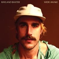 Wide Awake - Rayland Baxter
