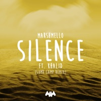 Silence (feat. Khalid) [SUMR CAMP Remix] - Single - Marshmello x Khalid x SUMR CAMP mp3 download