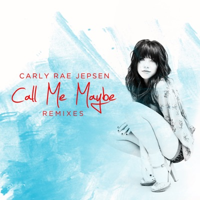 Call Me Maybe (Almighty Club Mix) - Carly Rae Jepsen mp3 download