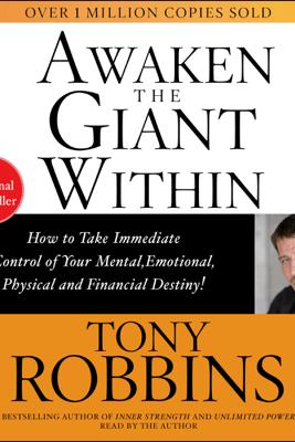 Awaken the Giant Within (Abridged) - Tony Robbins